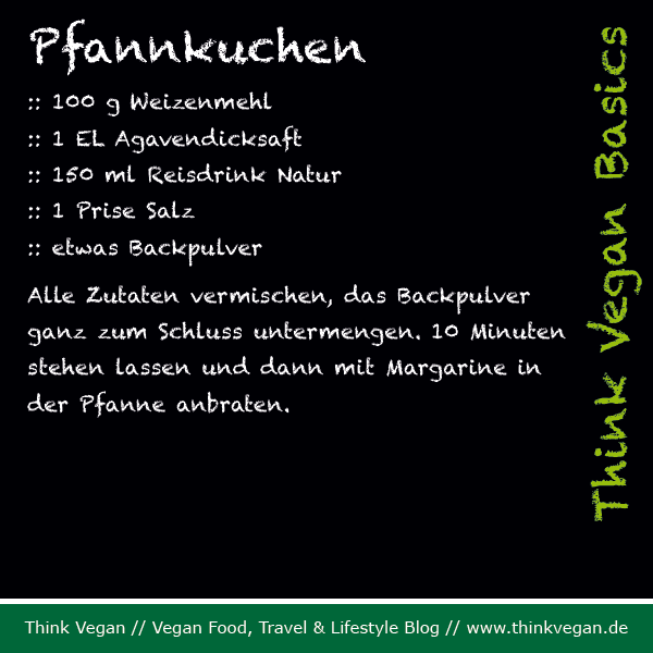 Think Vegan Basics: Pfannkuchen