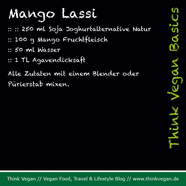 Think Vegan Basics: Mango Lassi