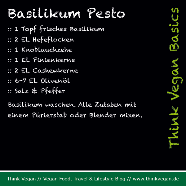 Think Vegan Basics: Basilikum Pesto