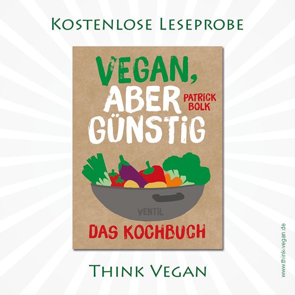 Vegan, aber günstig - Das Kochbuch . Veganes Kochbuch