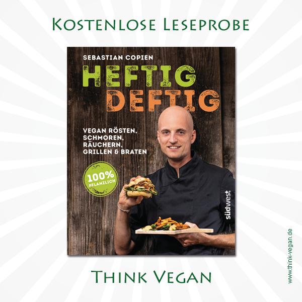Heftig deftig . Veganes Kochbuch