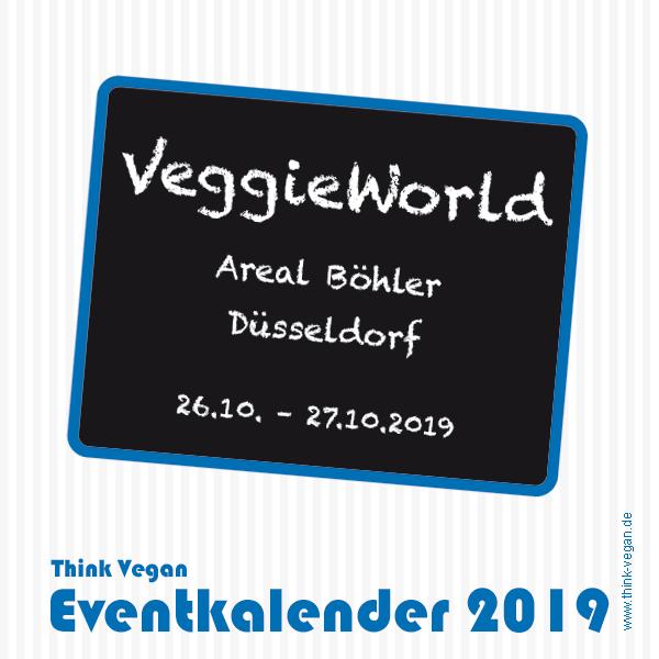VeggieWorld Düsseldorf . Eventkalender 2019