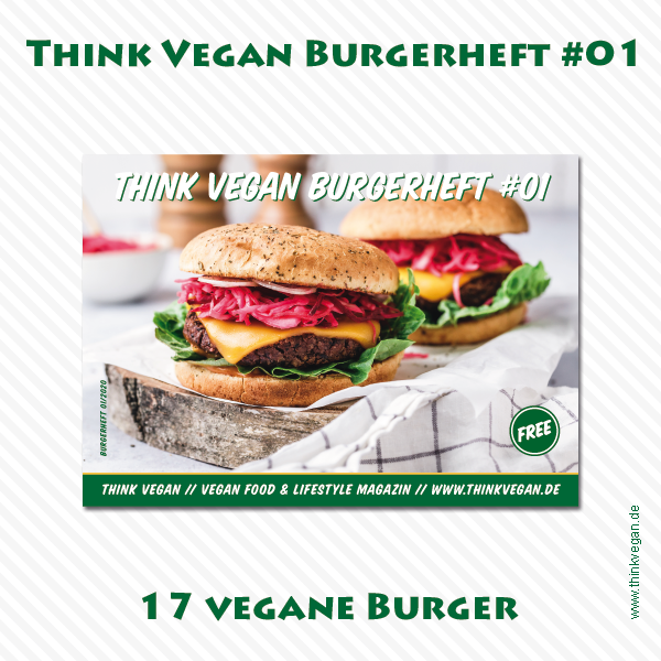 Think Vegan Burgerheft #01