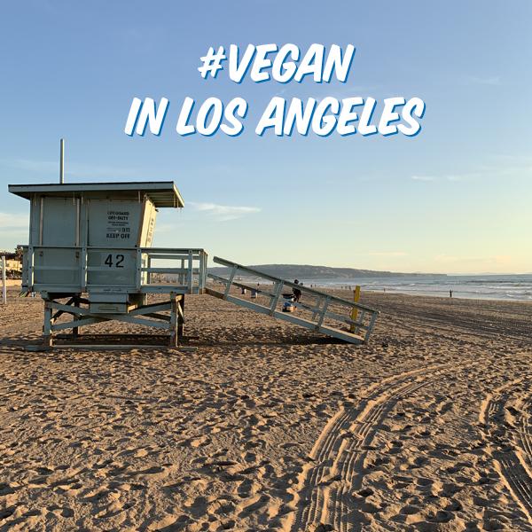 Vegan in Los Angeles